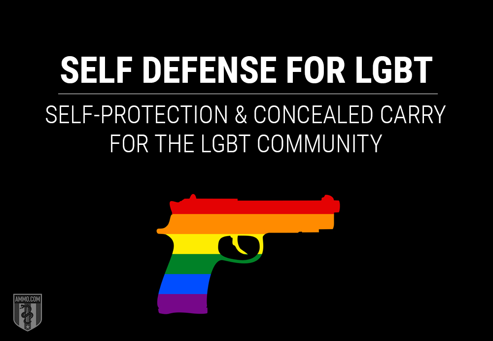 Self Defense for LGBT: Self-Protection and Concealed Carry (CCW) for the LGBT Community